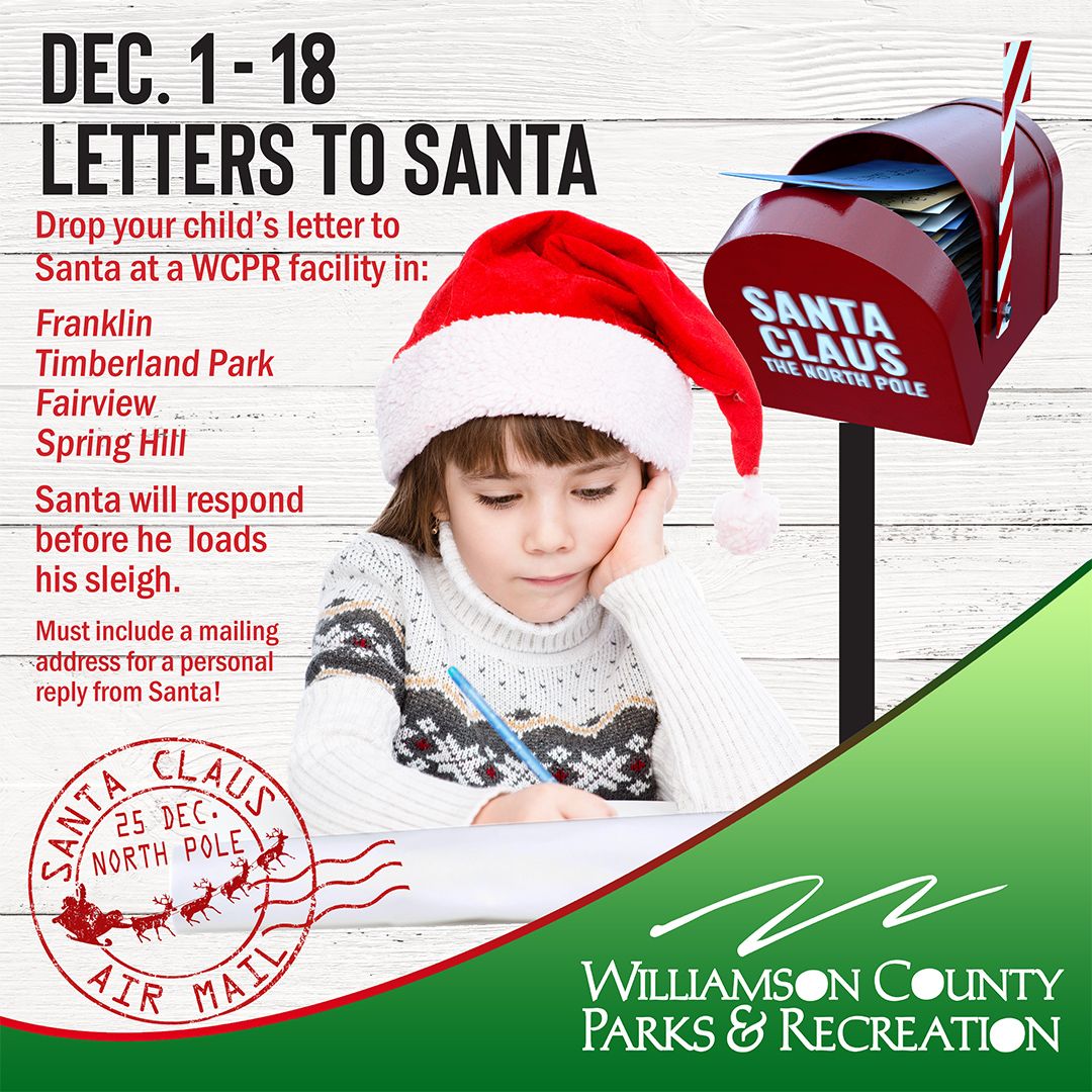 Drop off letters to Santa in Franklin, TN, Brentwood, TN and more locations - Williamson County Parks and Recreation facilities.