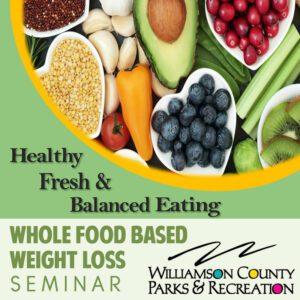 Whole Food Seminar Williamson County, TN